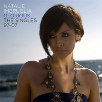 Natalie Imbruglia: 'Glorious: The Singles 1997-2007'