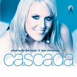 Cascada: 'What Hurts The Most'