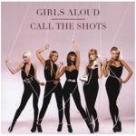 Girls Aloud: 'Call The Shots'