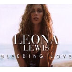 Leona Lewis: 'Bleeding Love'