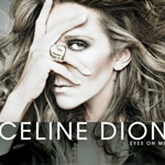 Celine Dion: 'Eyes On Me'