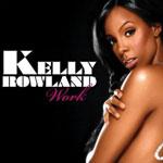 Kelly Rowland: 'Work'