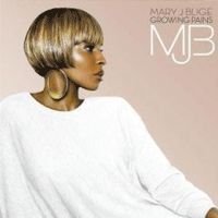 Mary J Blige: 'Growing Pains'