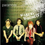 Paramore: 'Misery Business'