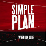 Simple Plan: 'When I'm Gone'