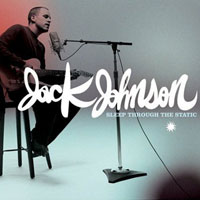 Jack Johnson: 'Sleep Through The Static'
