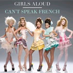 Girls Aloud: 'Can't Speak French'
