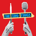 The Ting Tings: 'That's Not My Name'