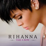 Rihanna: 'Take A Bow'