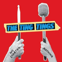 The Ting Tings: 'We Started Nothing'