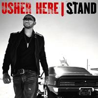 Usher: 'Here I Stand'