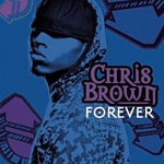Chris Brown: 'Forever'
