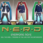 N.E.R.D: 'Everyone Nose'