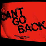 Primal Scream: 'Can't Go Back'