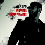 Usher: 'Moving Mountains'