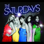 The Saturdays: 'If This Is Love'