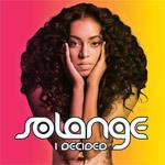Solange: 'I Decided'