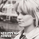 Duffy: 'Stepping Stone'