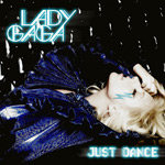 Lady GaGa ft. Colby O'Donis: 'Just Dance'