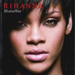 Rihanna: 'Disturbia'