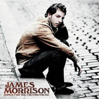 James Morrison: 'Songs For You, Truths For Me'