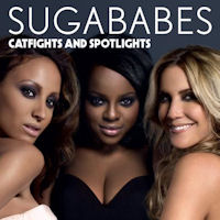 Sugababes: 'Catfights and Spotlights'