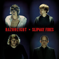 Razorlight: 'Slipway Fires'