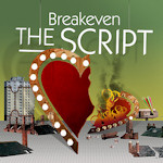 The Script: 'Breakeven'