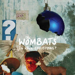 The Wombats: 'Is This Christmas?'