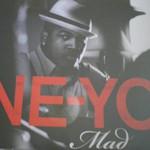 Ne-Yo: 'Mad'