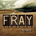 The Fray: 'You Found Me'