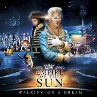 Empire Of The Sun: 'Walking On A Dream'
