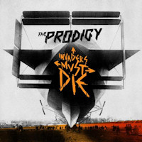 The Prodigy: 'Invaders Must Die'