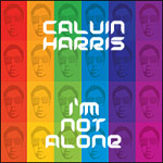 Calvin Harris: 'I'm Not Alone'