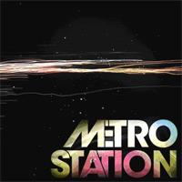 Metro Station: 'Metro Station'