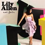 Lily Allen: 'Not Fair'