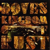Doves: 'Kingdom Of Rust'