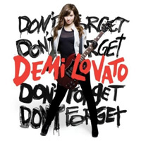 Demi Lovato: 'Don't Forget'