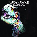Ladyhawke: 'Back Of The Van'