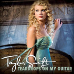 Taylor Swift: 'Teardrops On My Guitar'