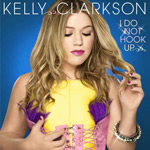 Kelly Clarkson: 'I Do Not Hook Up'
