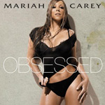 Mariah Carey: 'Obsessed'