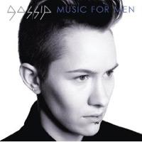 Gossip: 'Music For Men'