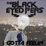 Black Eyed Peas: 'I Gotta Feeling'
