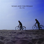 Noah & The Whale: 'Blue Skies'