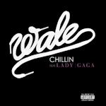 Wale ft. Lady GaGa: 'Chillin'