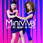 Mini Viva: 'Left My Heart In Tokyo'