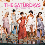 The Saturdays: 'Forever Is Over'