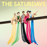The Saturdays: 'Wordshaker'