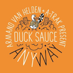 Duck Sauce: 'aNYway'